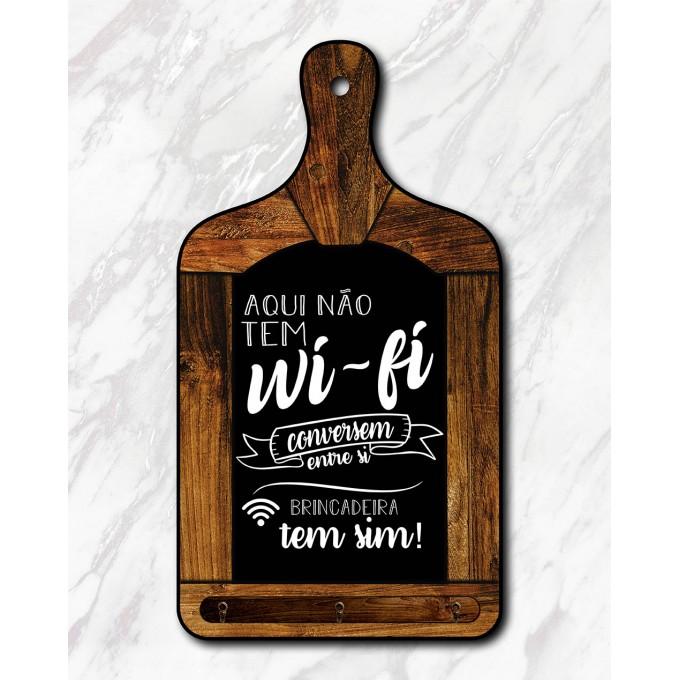 Tábua Decorativa - Aqui não tem wifi...