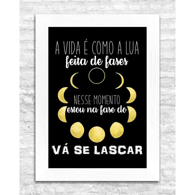 A vida é como a lua...