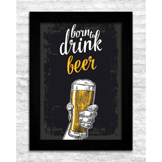 Born to drink beer